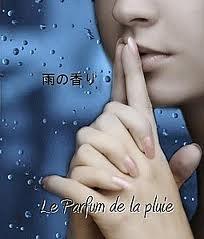 Le parfum de la pluie