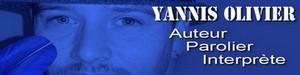 Yannis Olivier, auteur, parolier, interprête